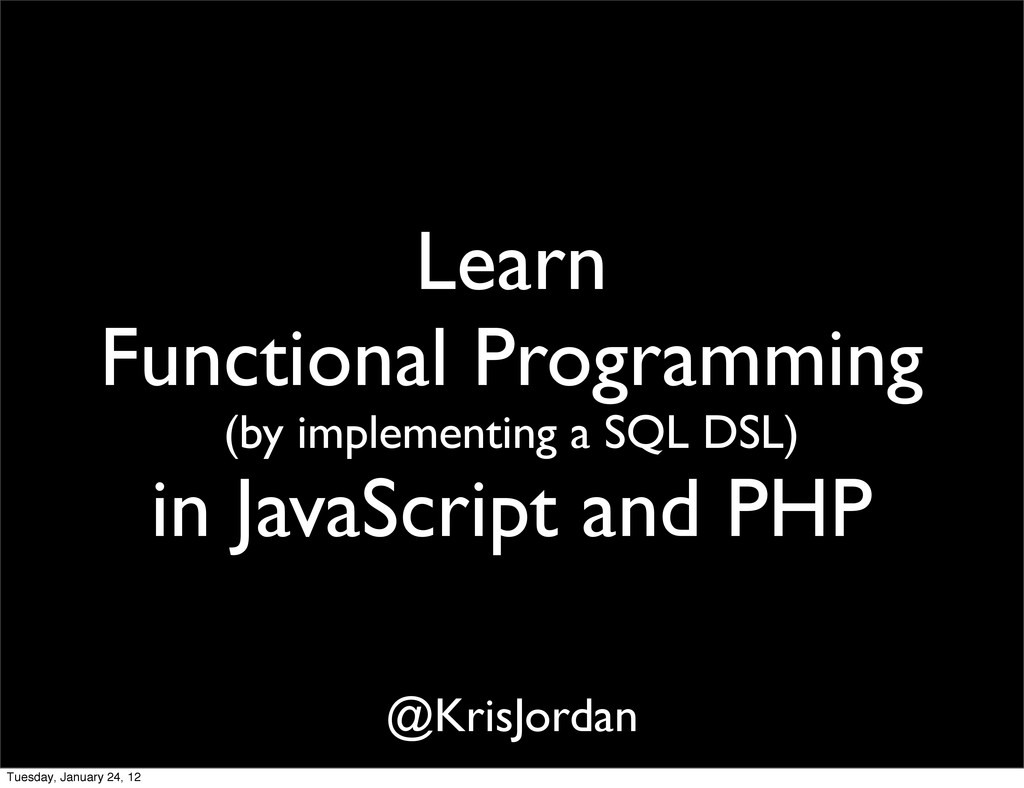 Learn Functional Programming (by implementing a...