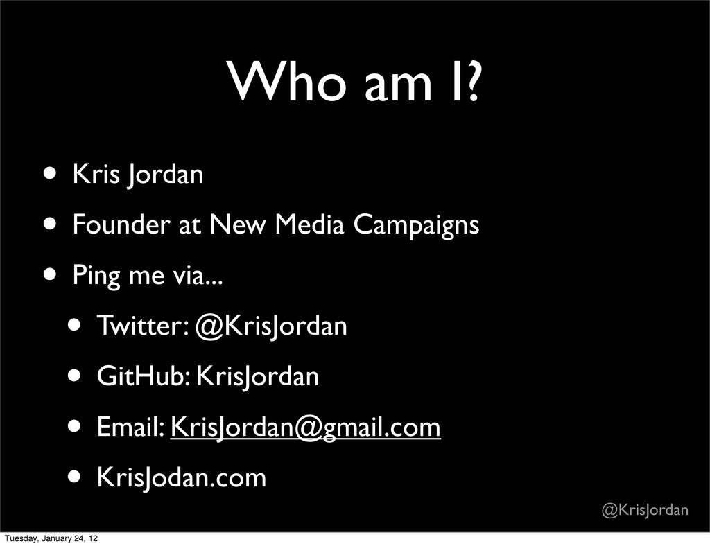 Who am I? • Kris Jordan • Founder at New Media ...