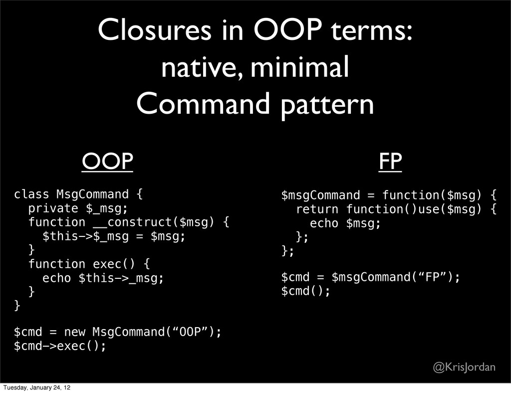 Closures in OOP terms: native, minimal Command ...