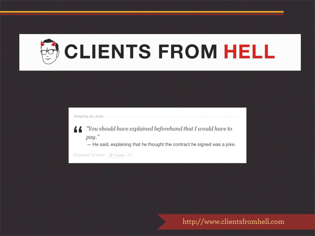 http://www.clientsfromhell.com