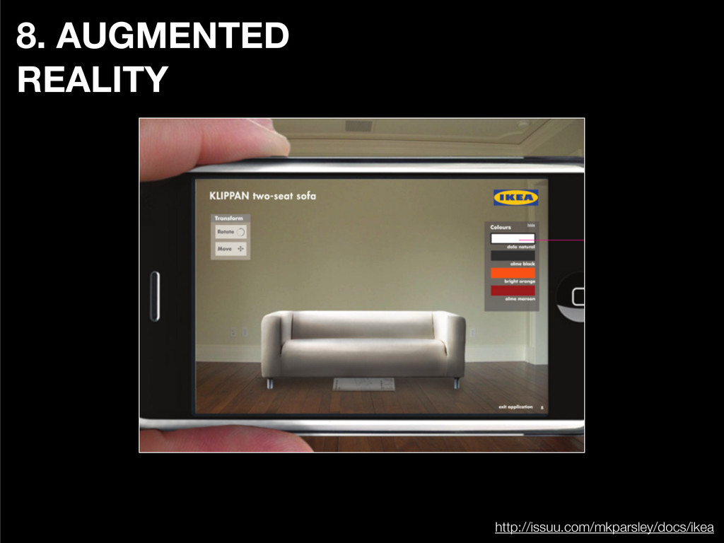 8. AUGMENTED REALITY http://issuu.com/mkparsley...