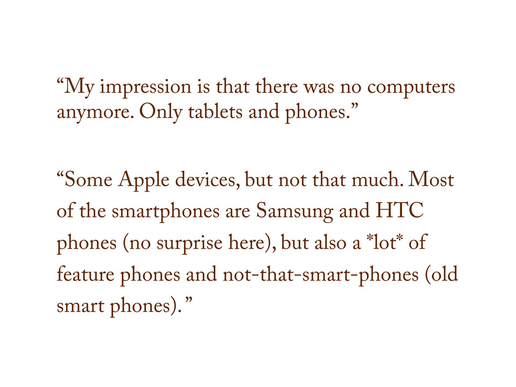 """My impression is that there was no computers a..."