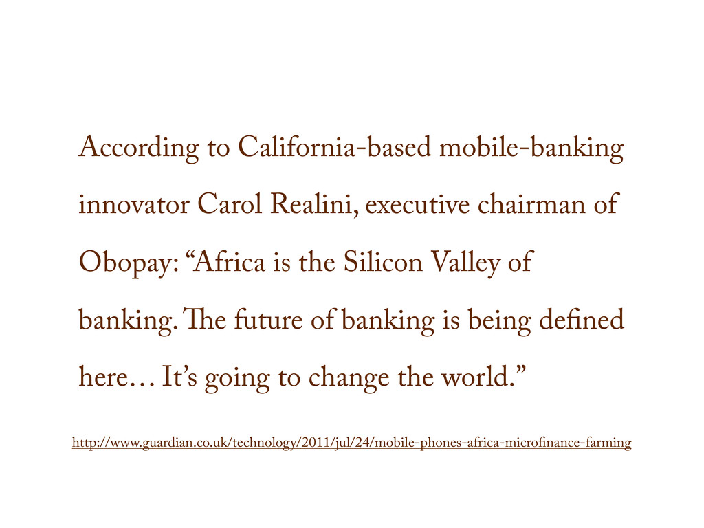 According to California-based mobile-banking in...