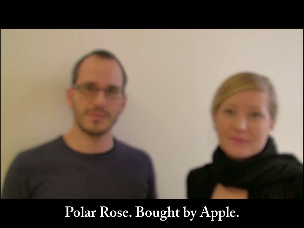Polar Rose. Bought by Apple.