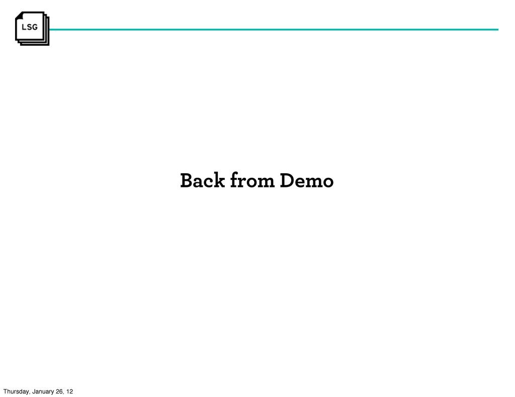 Back from Demo Thursday, January 26, 12