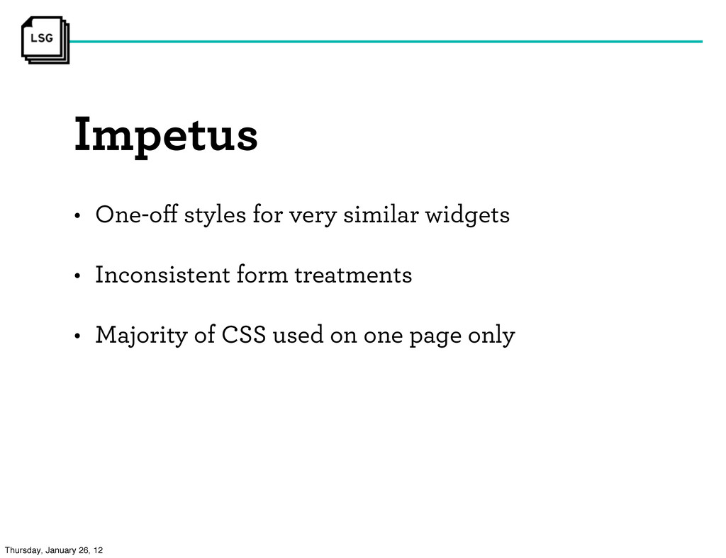 Impetus • One-off styles for very similar widget...