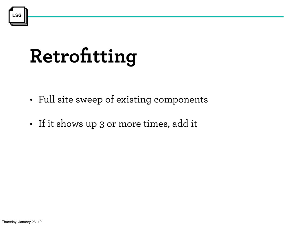 Retrofitting • Full site sweep of existing compo...