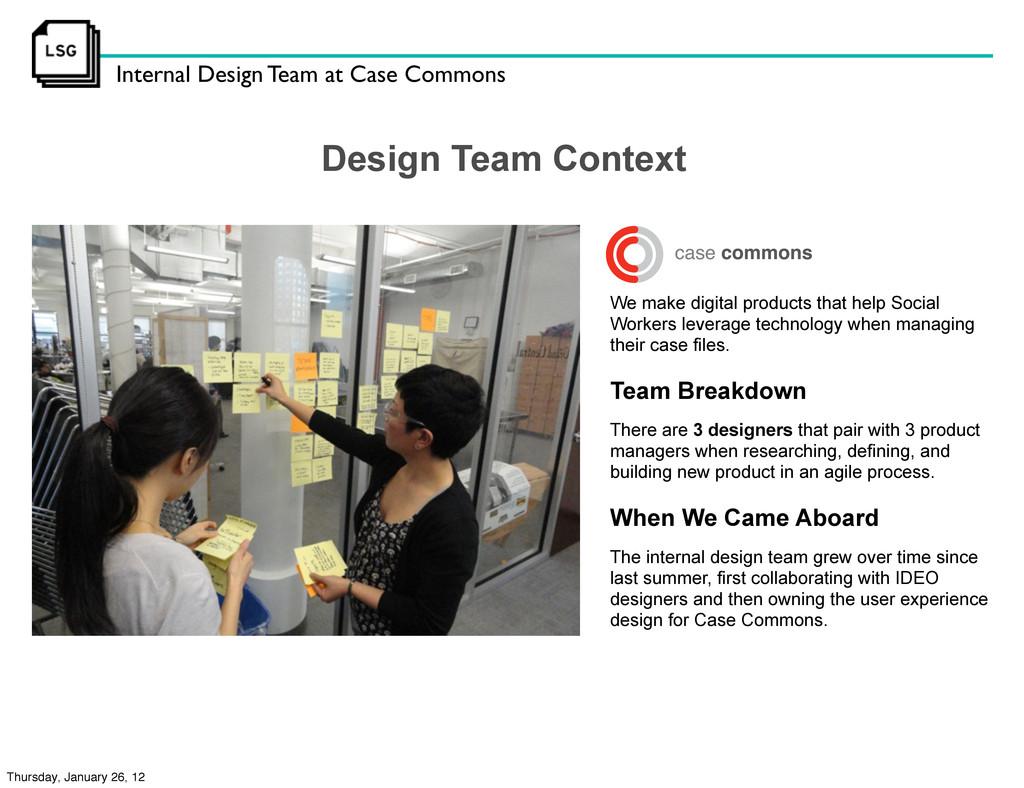 Internal Design Team at Case Commons Design Tea...