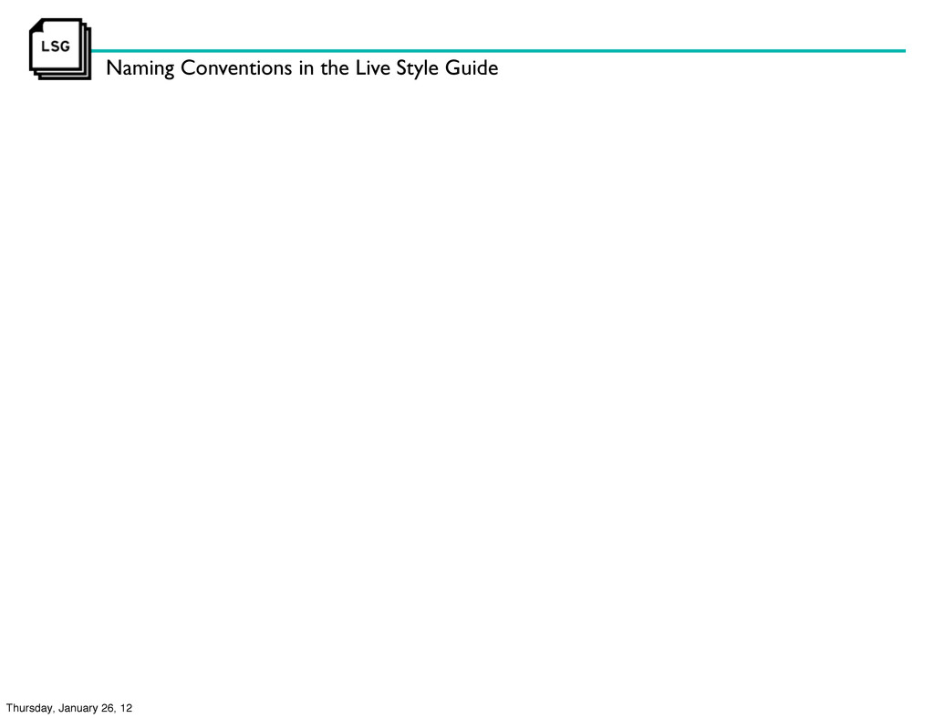 Naming Conventions in the Live Style Guide Thur...