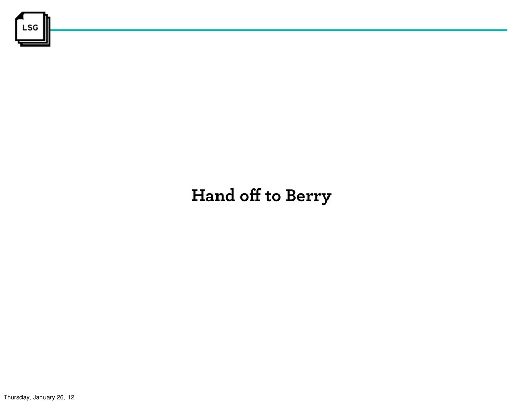 Hand off to Berry Thursday, January 26, 12