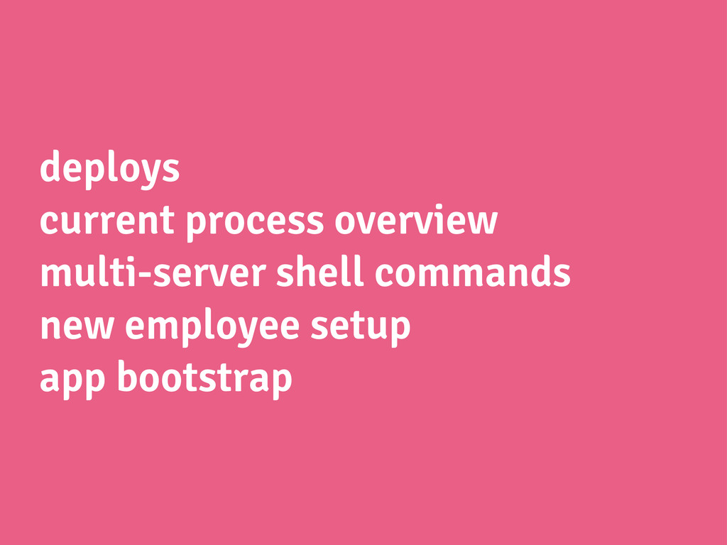 deploys current process overview multi-server s...