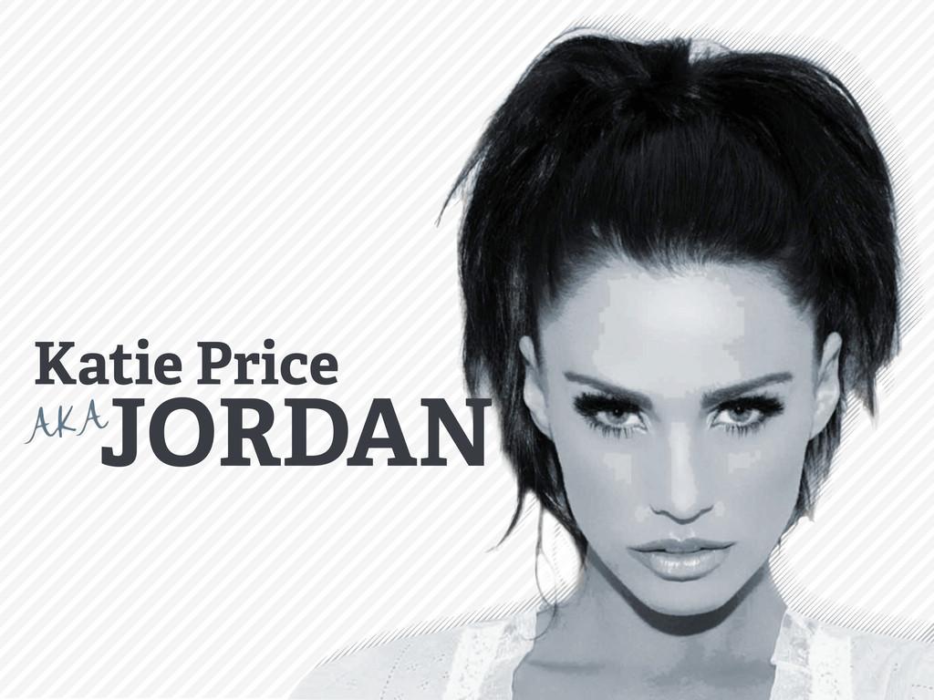 Katie Price JORDAN