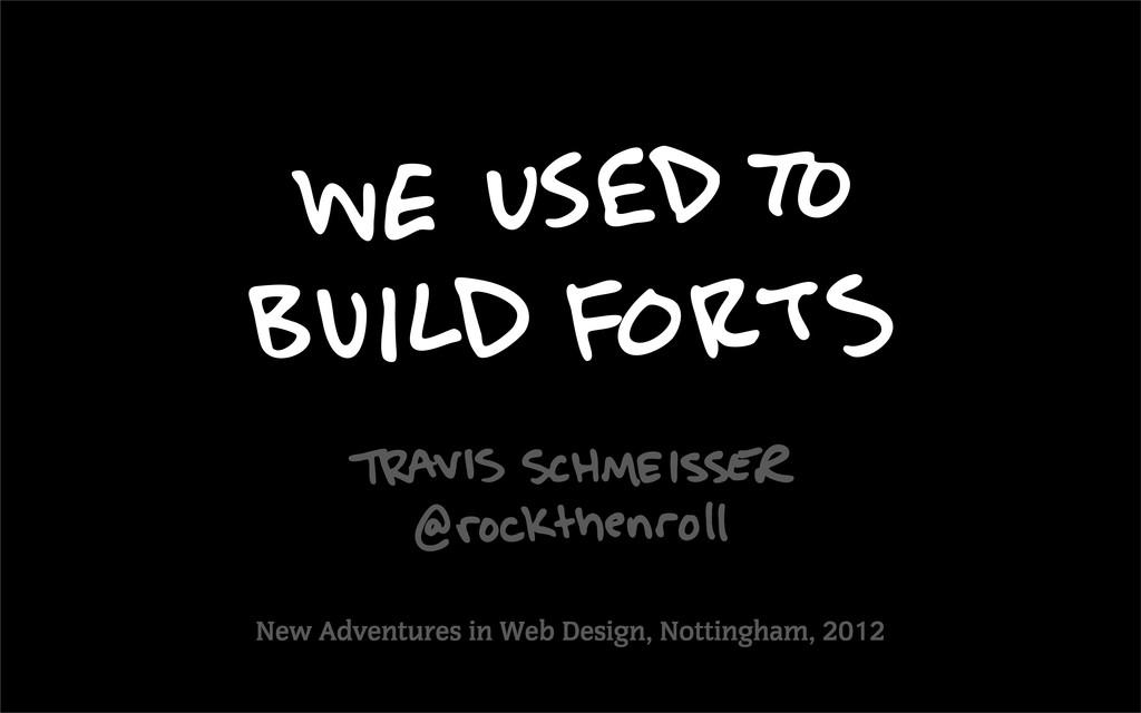 New Adventures in Web Design, Nottingham, 2012