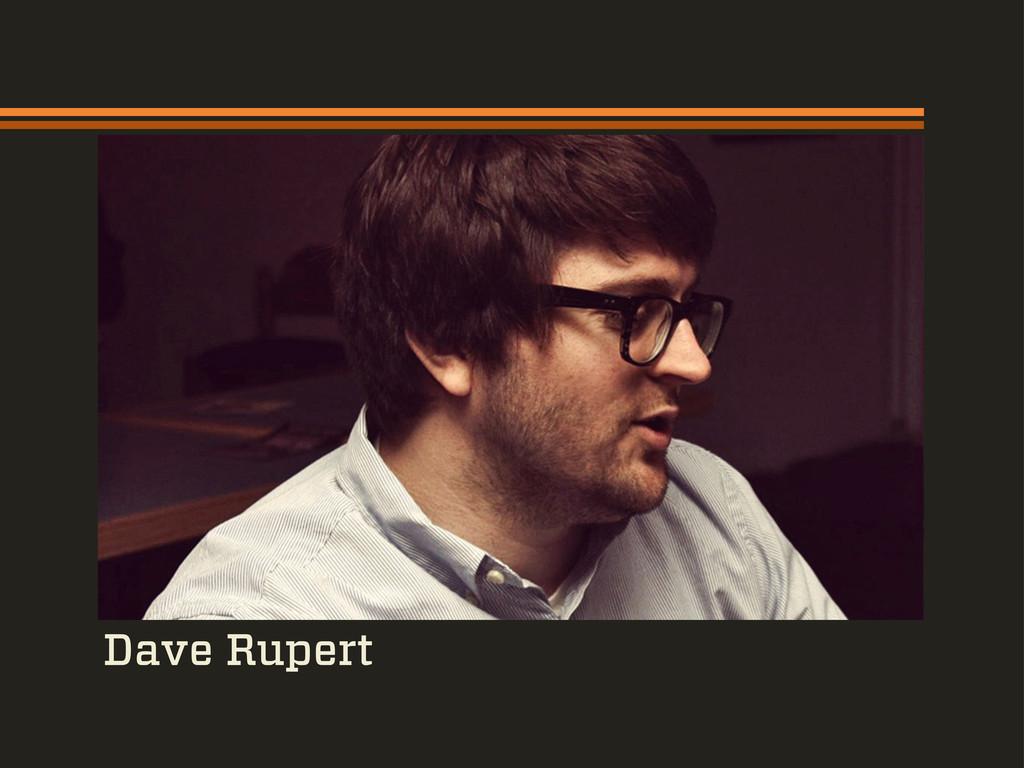 Dave Rupert