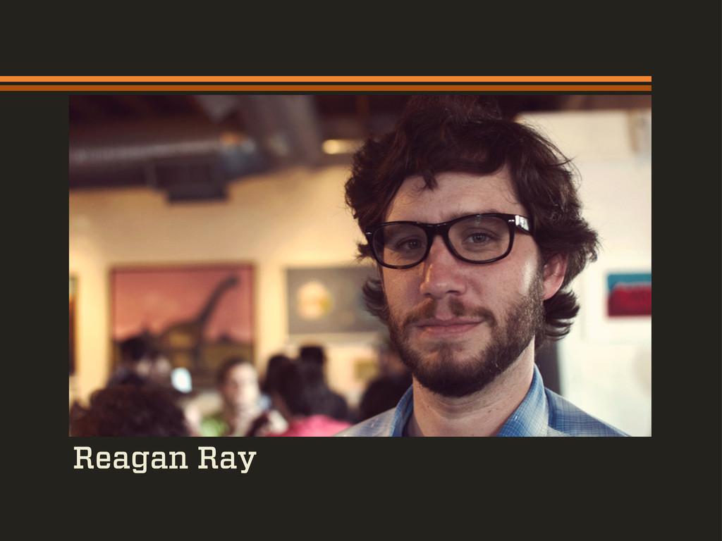 Reagan Ray
