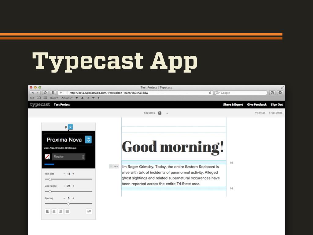 Typecast App