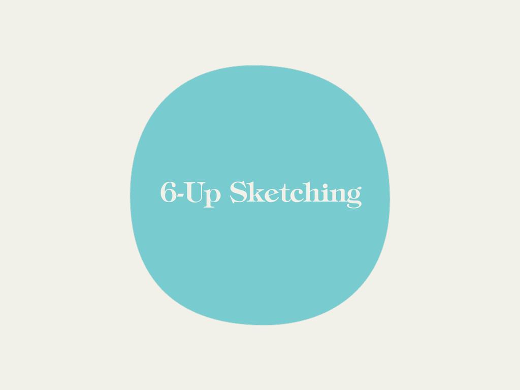 6-Up Sketching