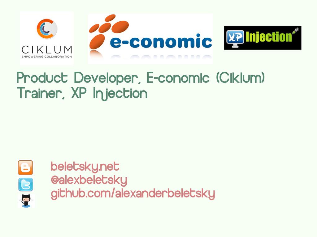 Product Developer, E-conomic (Ciklum) Trainer, ...