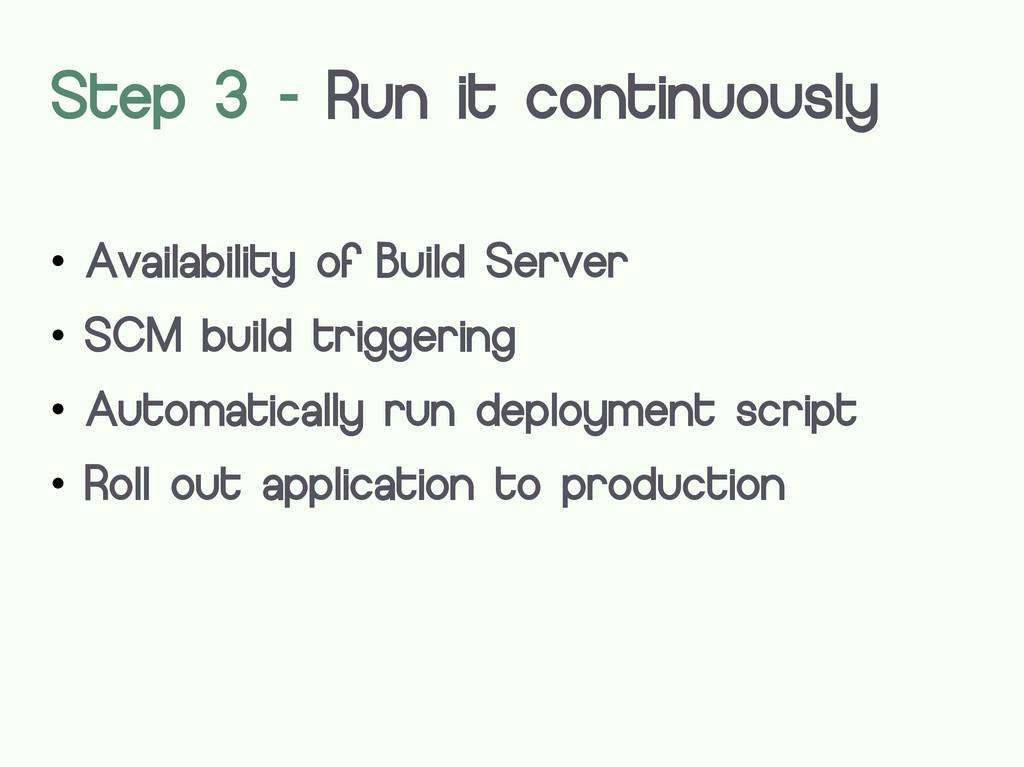  Availability of Build Server  SCM build trig...