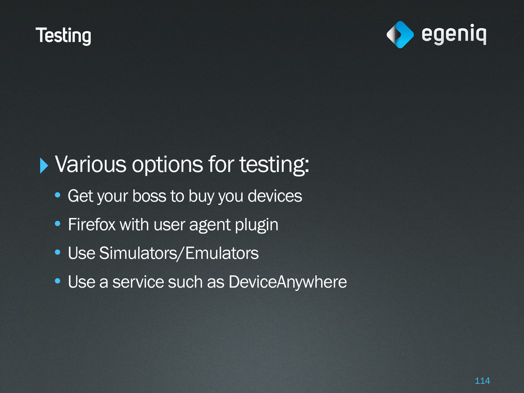 Testing ‣Various options for testing: • Get you...