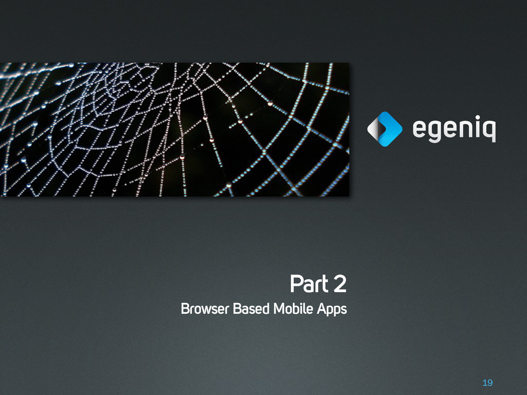Part 2 Browser Based Mobile Apps 19