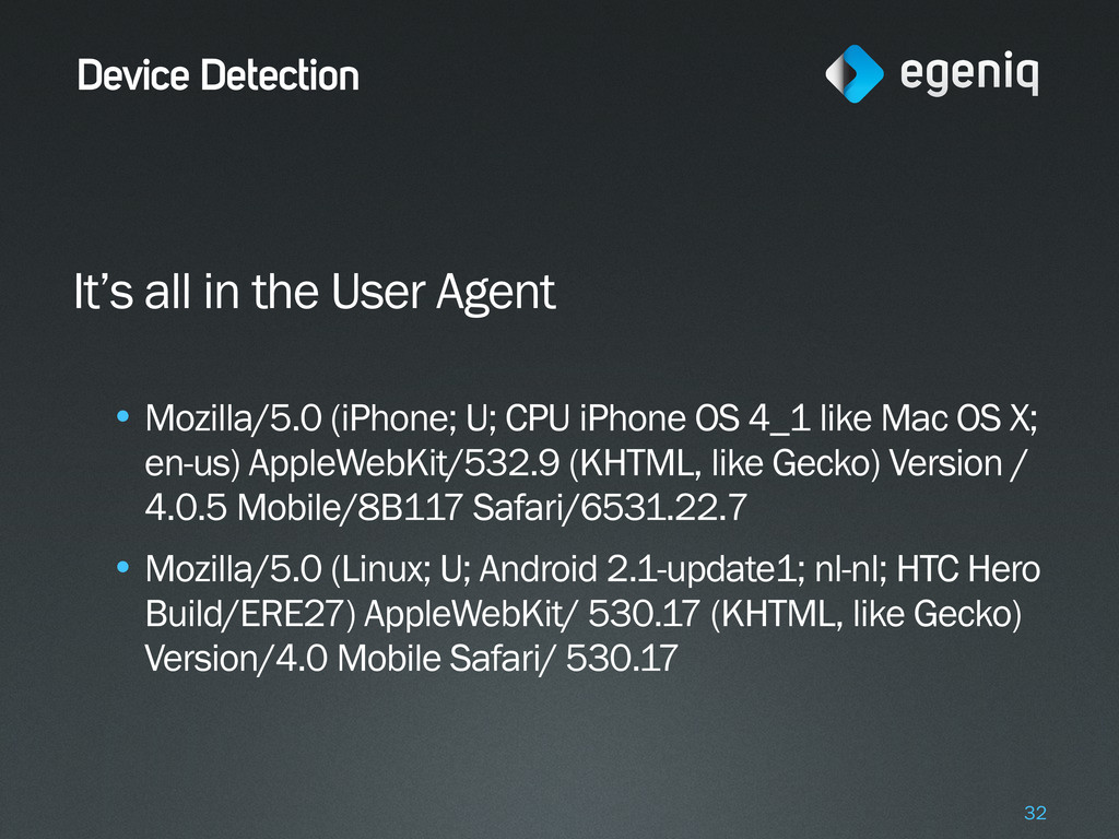 Device Detection It's all in the User Agent • M...