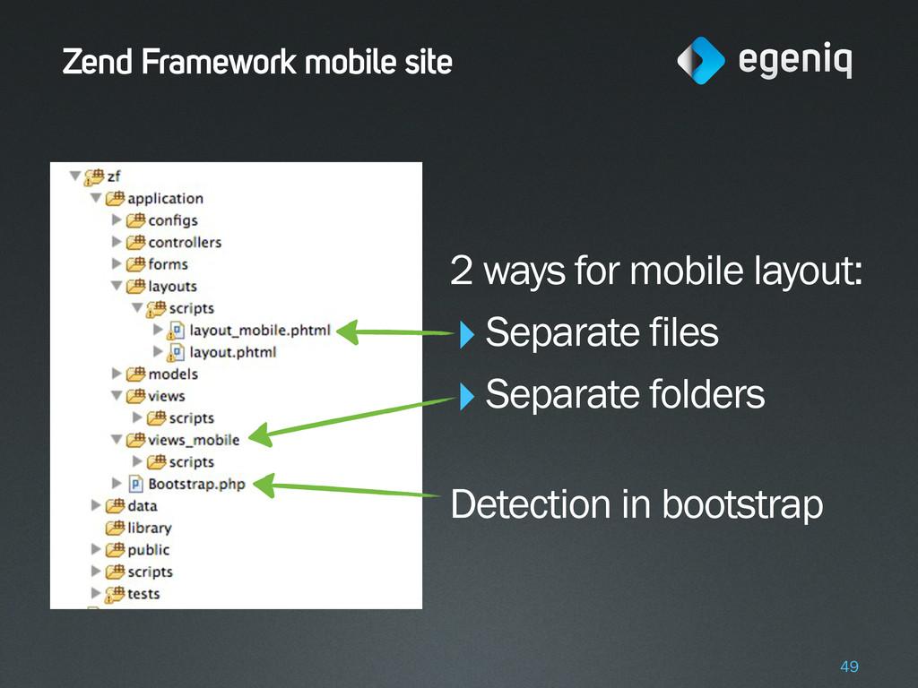 Zend Framework mobile site 2 ways for mobile la...