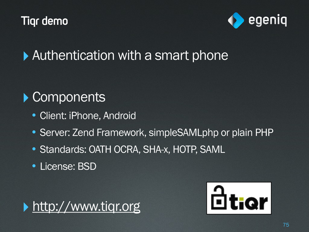 Tiqr demo ‣Authentication with a smart phone ‣C...