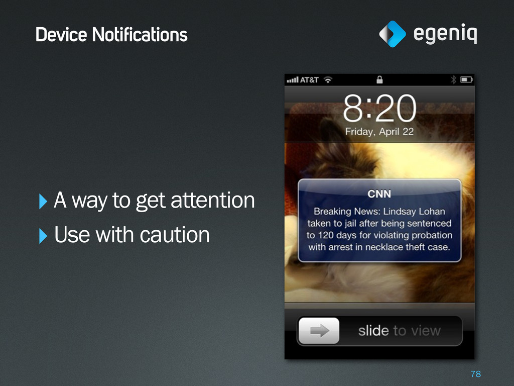 Device Notifications ‣A way to get attention ‣U...