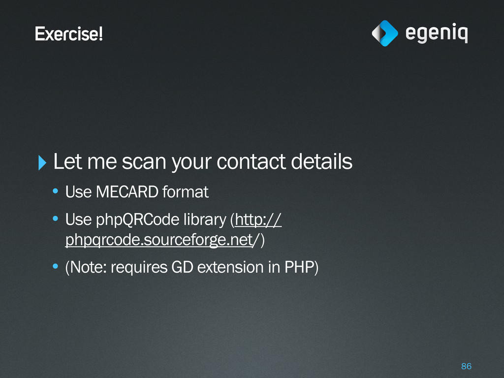 Exercise! ‣Let me scan your contact details • U...