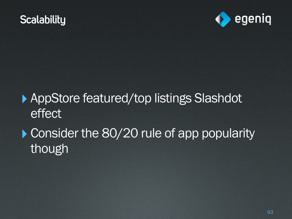 Scalability ‣AppStore featured/top listings Sla...
