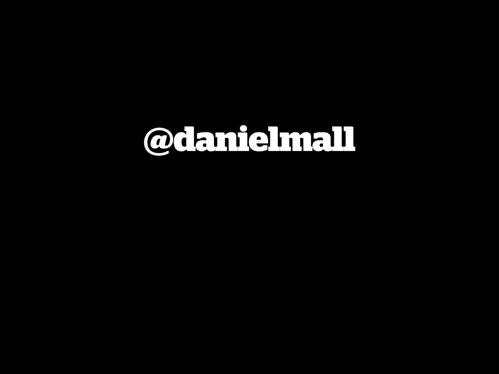 @danielmall
