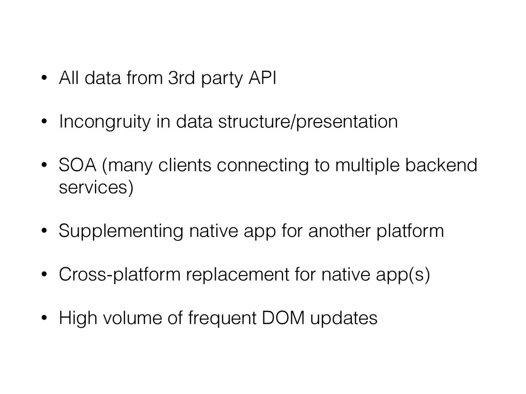 • All data from 3rd party API • Incongruity in ...