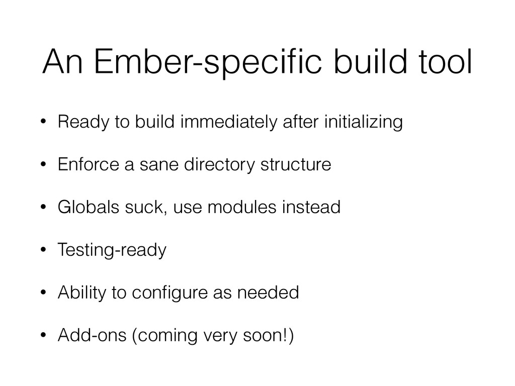 An Ember-specific build tool • Ready to build im...