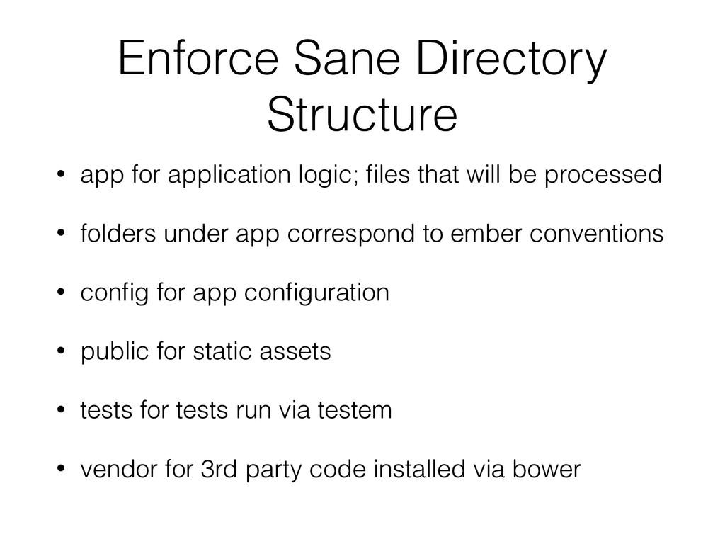 Enforce Sane Directory Structure • app for appl...