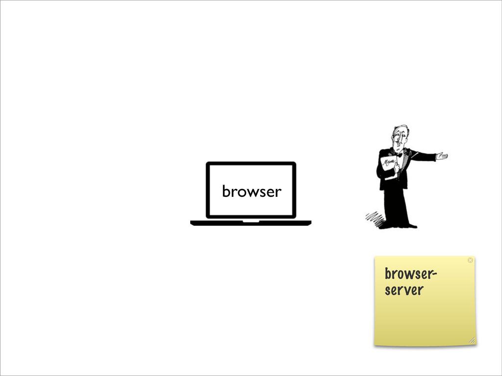 browser browser- server