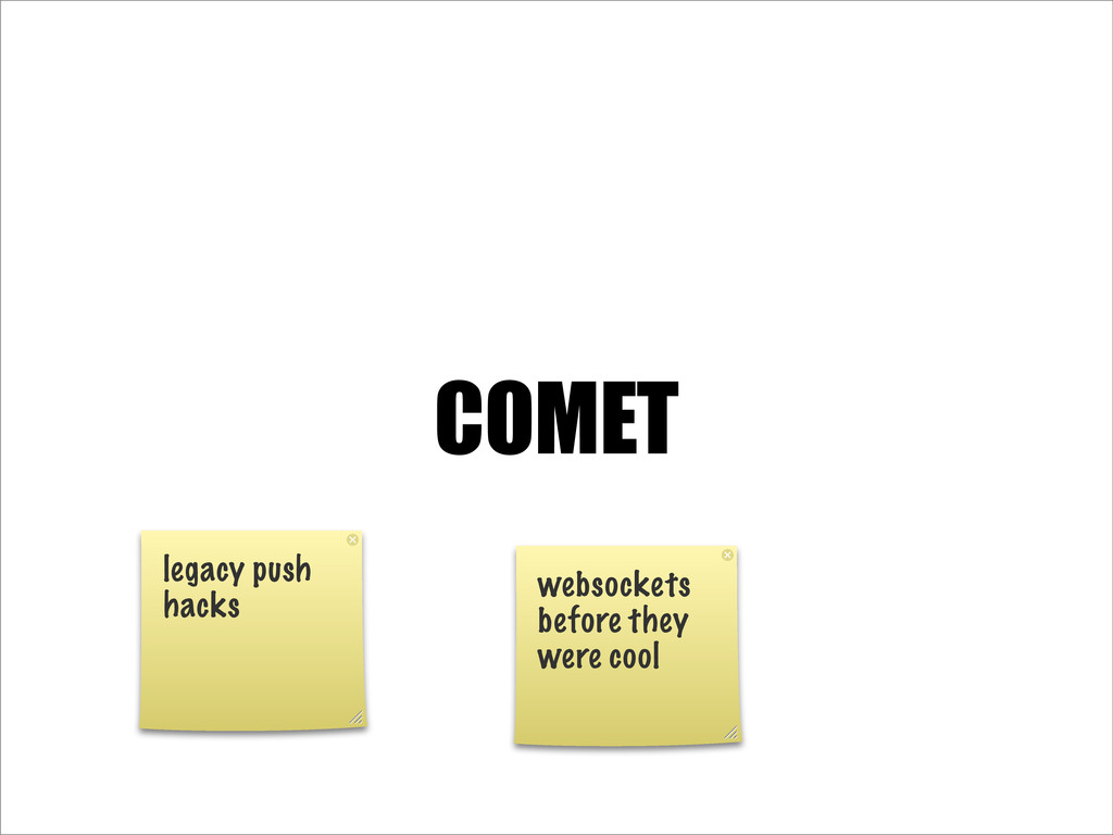 COMET legacy push hacks websockets before they ...