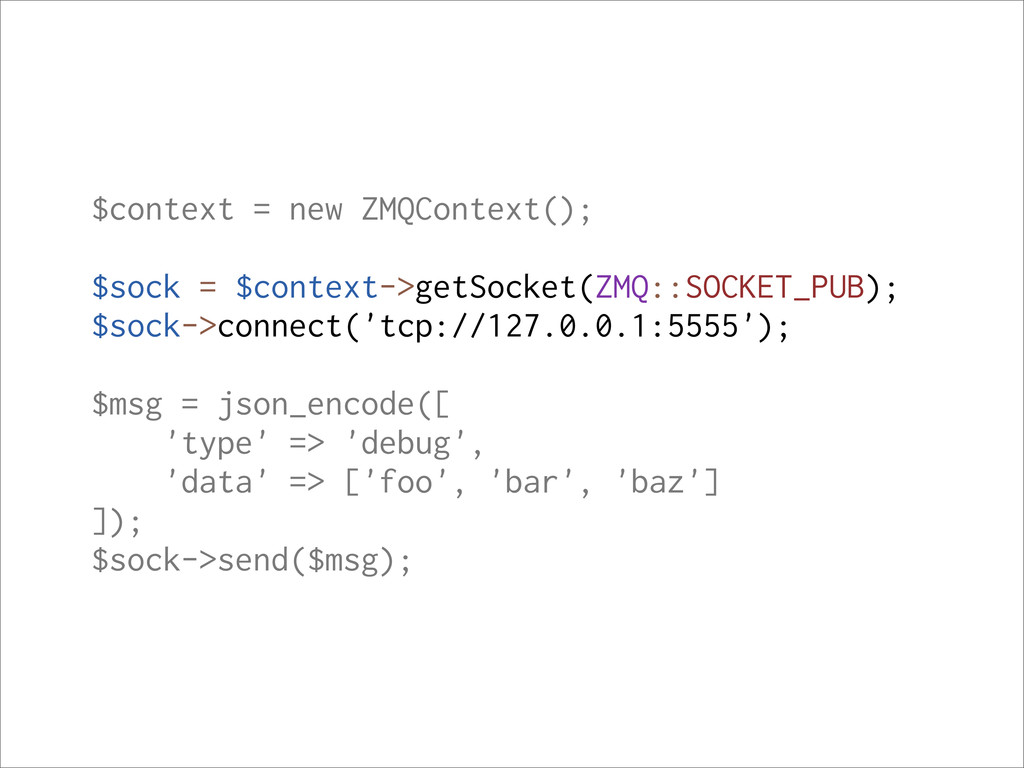 $context = new ZMQContext(); $sock = $context->...