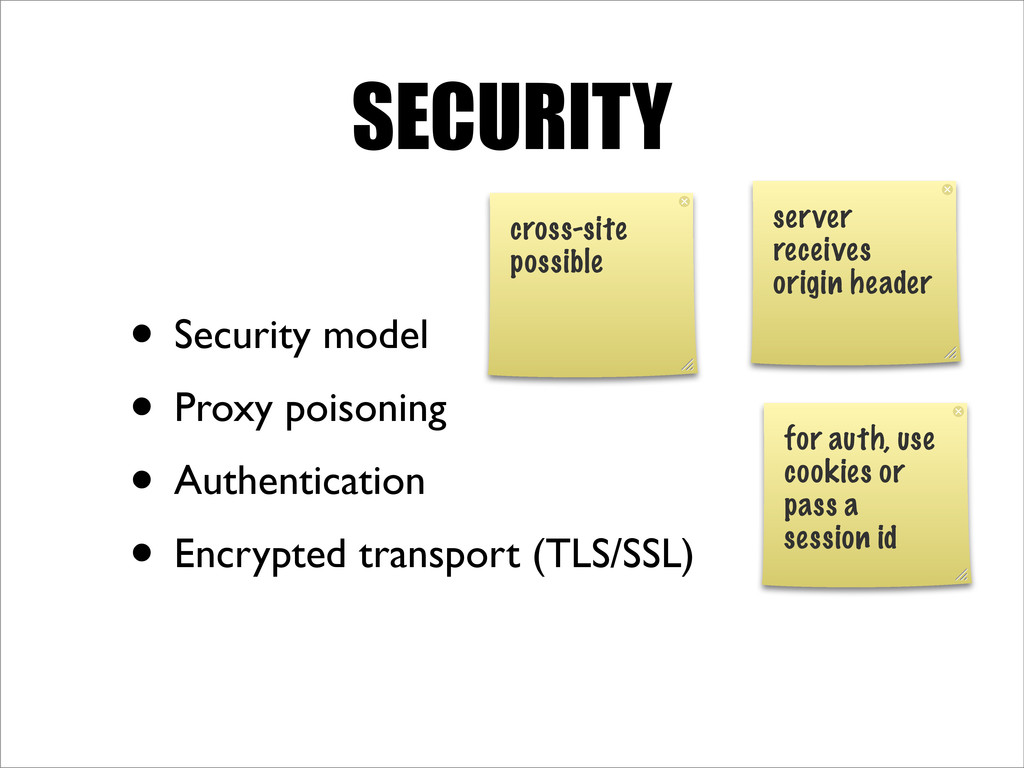 SECURITY • Security model • Proxy poisoning • A...