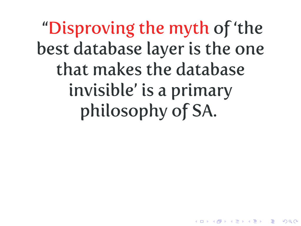 """""""Disproving the myth of 'the best database laye..."""