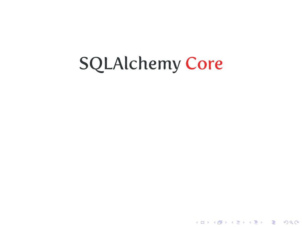 SQLAlchemy Core