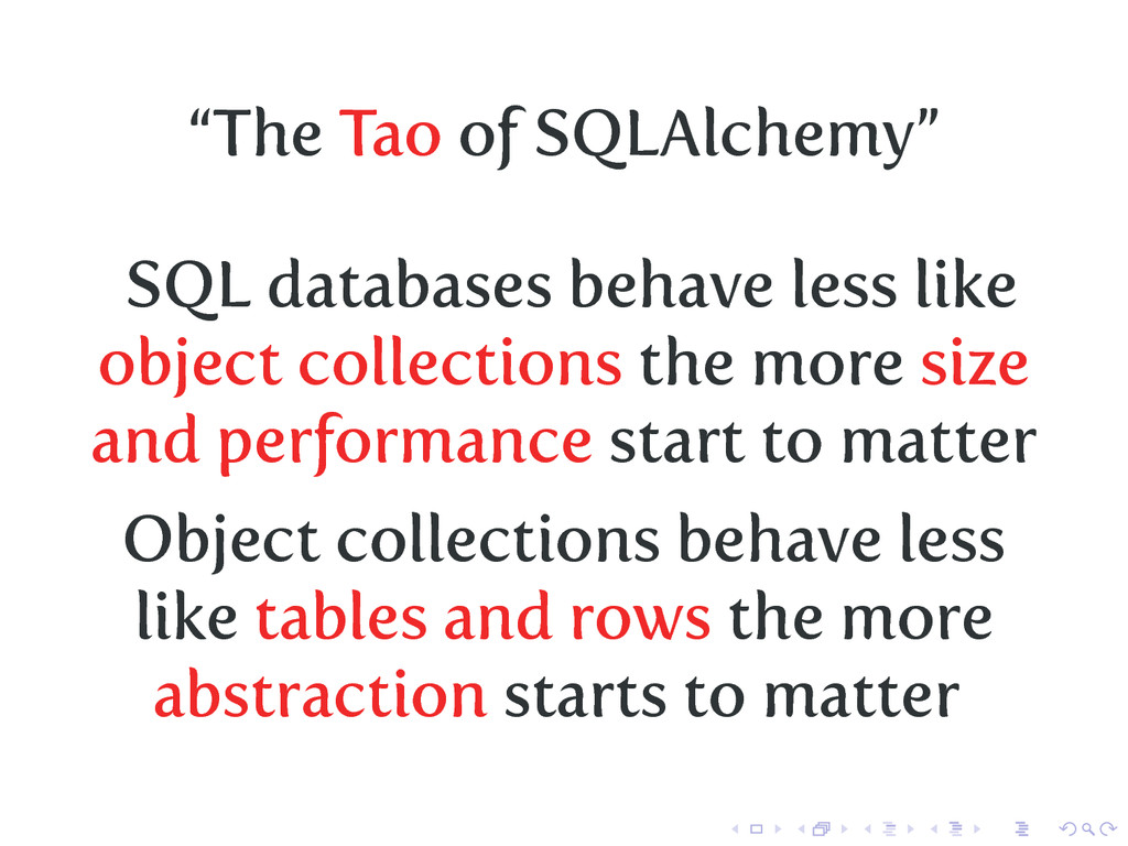 """""""The Tao of SQLAlchemy"""" SQL databases behave le..."""