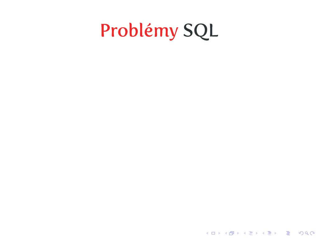 Problémy SQL