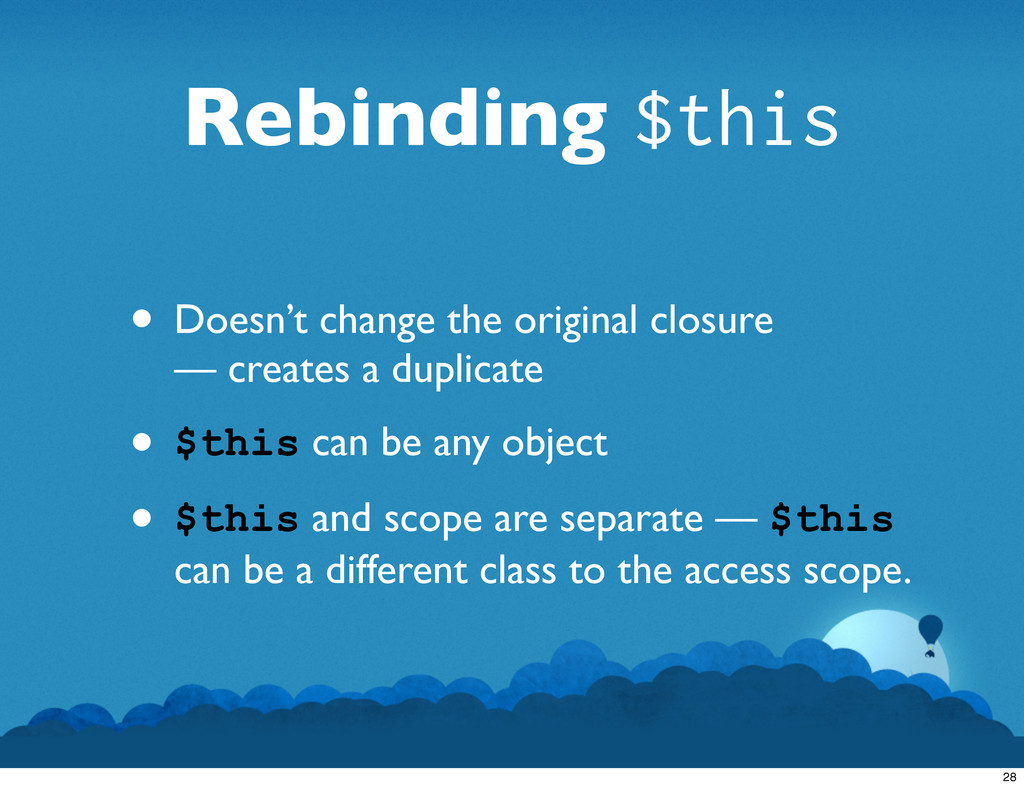 Rebinding $this • Doesn't change the original c...