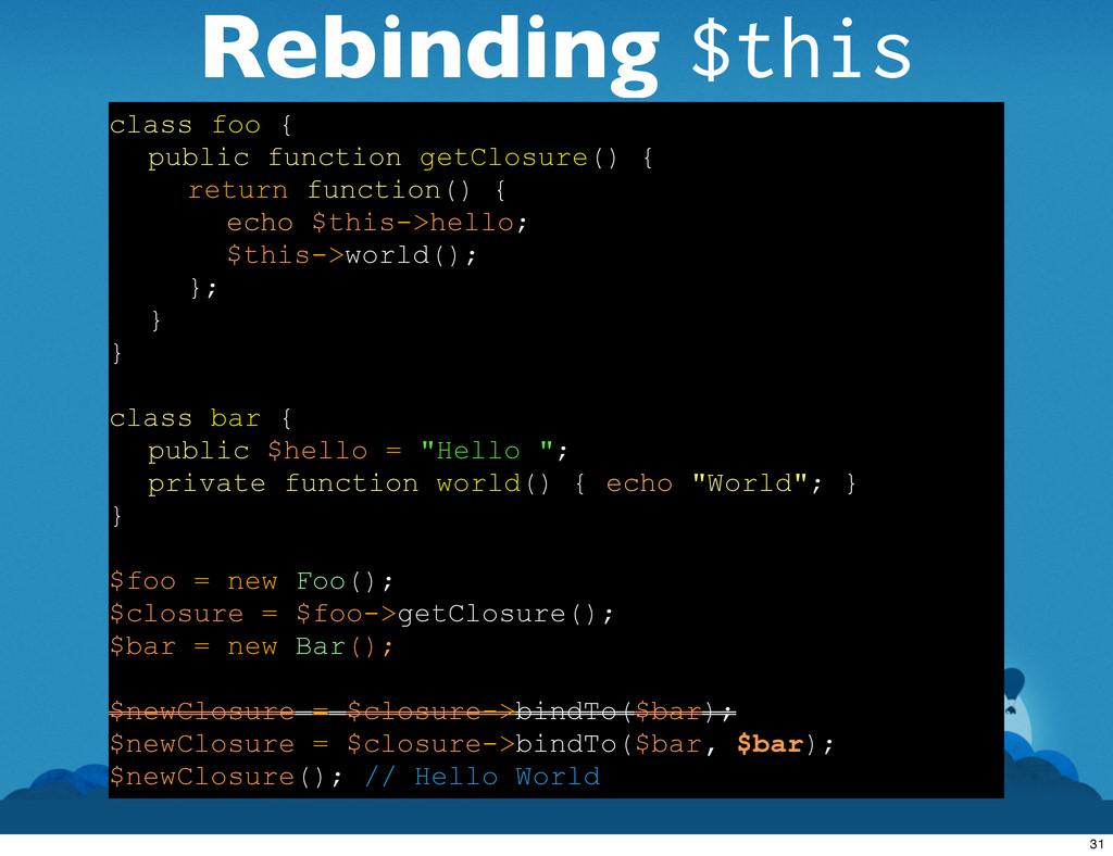 Rebinding $this class foo { public function get...