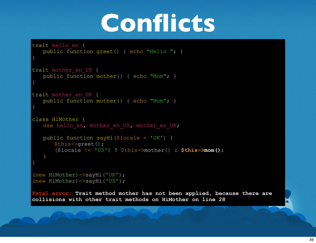 Conflicts trait hello_en { public function greet...