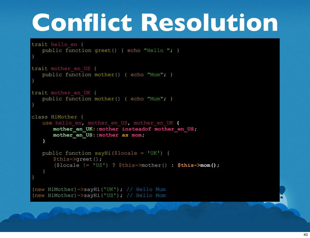 Conflict Resolution trait hello_en { public func...