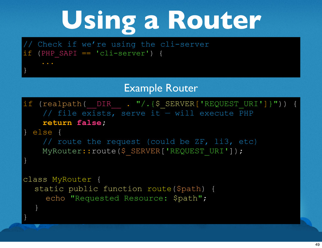 "Using a Router if (realpath(__DIR__ . ""/.{$_SER..."