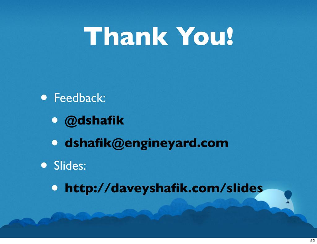Thank You! • Feedback: • @dshafik • dshafik@engin...