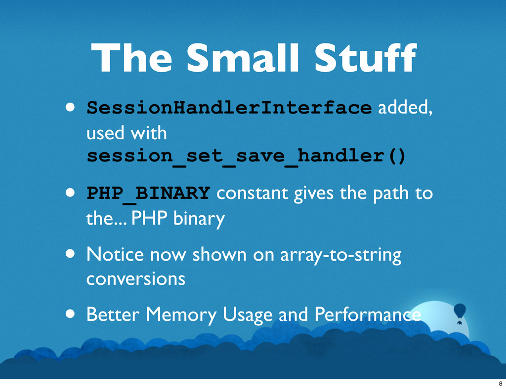 The Small Stuff • SessionHandlerInterface added...